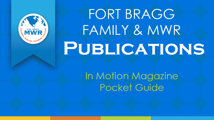 Ft. Bragg Family & MWR Publications