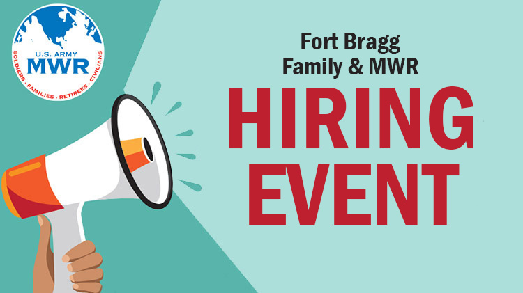 Fort Bragg Family and MWR Hiring Event