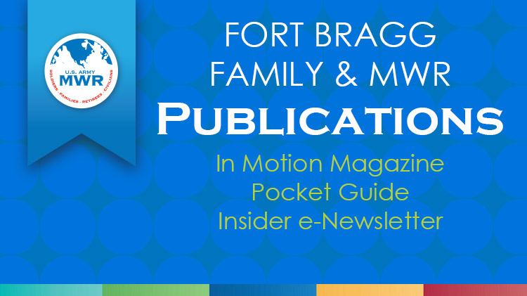 Ft. Bragg Family and MWR Publications